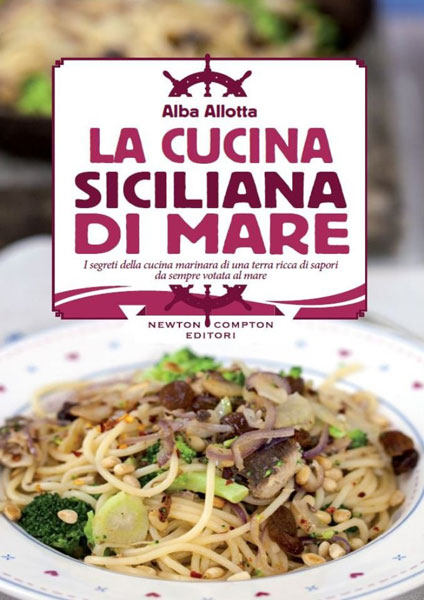 La cucina siciliana di mare for Cucina siciliana